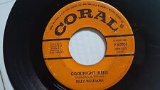 """BILLY WILLIAMS - Goodnight Irene / Red Hot Love 1959 ROCKABILLY Coral 7"""""""