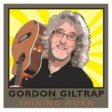 Gordon Giltrap Shining Morn CD NEW SEALED 2010