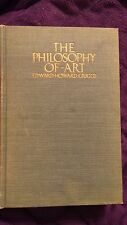 The Philosophy of Art by Edward Howard Griggs 1913 HC First Edition RARE!