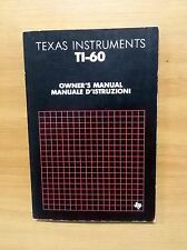 TEXAS INSTRUMENTS TI-60 OWNER'S MANUAL - MANUALE ISTRUZIONI