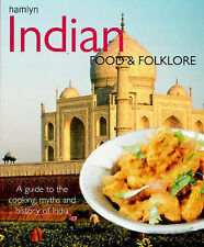Indian Food and Folklore (Food & Folklore) Very Good Book
