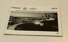 2014 GMC ACADIA DENALI CHEVY TRAVERSE BUICK ENCLAVE NAVIGATION OWNERS MANUAL