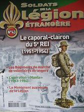 FASCICULE 43  LEGION ETRANGERE LE CAPORAL - CLAIRON DU 5e REI (1951-1954)