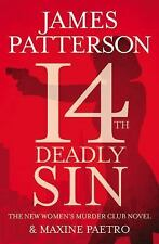 Women's Murder Club: 14th Deadly Sin by James Patterson and Maxine Paetro...