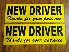(2) NEW DRIVER Thanks for your Patience Magnetic Signs 4X12 Silk Screen Printed