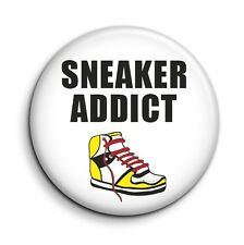 Funny Sneaker Addict 38mm/1.5 inch Cute Novelty Shoe Lover Button Pin Badge
