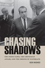 Chasing Shadows: The Nixon Tapes, the Chennault Affair, and the Origin-ExLibrary