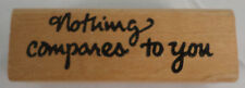 Imagine Thate-301 Nothing Compares To You Vintage Wooden Rubber Stamp