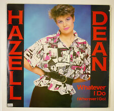 "12"" Maxi - Hazell Dean - Whatever I Do (Wherever I Go) - B1696"