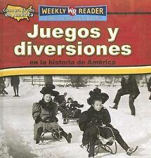Juegos y Diversiones en la Historia de América by Dana Meachen Rau (2006,...