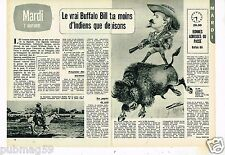 Coupure de presse Clipping 1972 (2 pages) Le Vrai Buffalo Bill