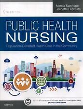 Public Health Nursing : Population-Centered Health Care in the Community by...