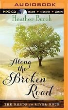 The Roads to River Rock: Along the Broken Road 1 by Heather Burch (2015, MP3...