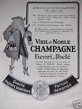 PUBLICITÉ VIEIL & NOBLE CHAMPAGNE HENRI ABELÉ QUALITÉ TOUJOURS SUPÉRIEURE