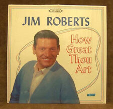 JIM ROBERTS ~HOW GREAT THOU ART ~ WORD RECORDS