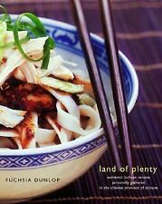 Land of Plenty: A Treasury of Authentic Sichuan Cooking by Dunlop, Fuchsia