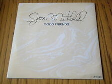 "JONI MITCHELL - GOOD FRIENDS      7"" VINYL PS"