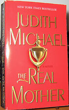 THE REAL MOTHER by JUDITH MICHAEL 2005 1st