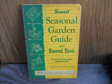 Sunset Seasonal Garden Guide and Record Book