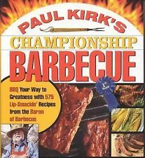 Paul Kirk's Championship Barbecue Cookbook  2004 NEW
