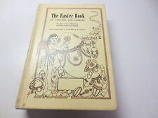 The Easter Book of Legends and Stories by Alice Isabel Hazeltine hardcover