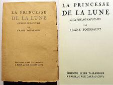 JAPON/LA PRINCESSE DE LA LUNE/F.TOUSSAINT/4 NO JAPONAIS/ED TALLANDIER/1929