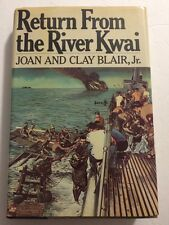 Return From The River Kwai Joan And Clay Blair, Jr. 1979