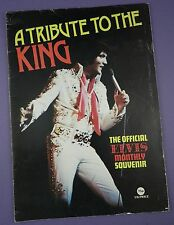 A Tribute To The King - Elvis Presley Official Souvenir Magazine