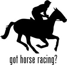 "Got Horse Racing Car Window Decor Vinyl Decal Sticker- 6"" Wide White"