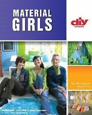 Material Girls (DIY): Fabric Makeovers for Your Home (DIY Network)-ExLibrary