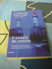 IL BATTELLO DEL MATTINO LORRAINE FOUCHET