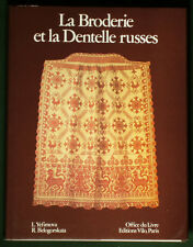 BOOK Russian Embroidery & Lace folk costume medieval textile art shawl bobbin