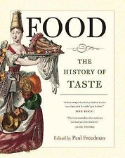 Food: The History of Taste (California Studies in Food and Culture), , Acceptabl