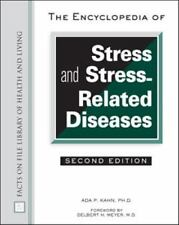 The Encyclopedia of Stress and Stress-Related Diseases (Facts on File -ExLibrary