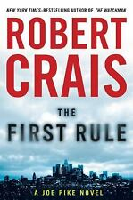 THE FIRST RULE Robert Crais 1st Edition 2010 Mystery Hardcover & Dust Jacket