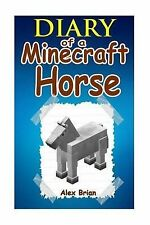 Diary Minecraft Horse An Unofficial Minecraft Story (Minecraft Minecraft Diary M