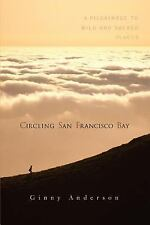 BUY 3 GET 1 FREE Anderson, Ginny,Circling San Francisco Bay: A Pilgrimage to Wil