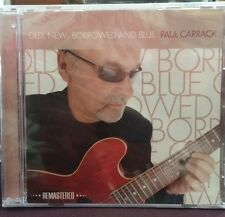 Old, New, Borrowed and Blue by Paul Carrack (CD, Jun-2014, Carrack UK)