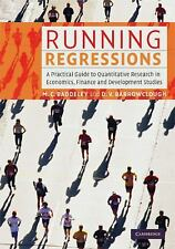Running Regressions: A Practical Guide to Quantitative Research in Economics, Fi