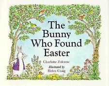 The Bunny Who Found Easter Zolotow, Charlotte Hardcover