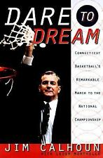Dare to Dream Vol. 1 : Connecticut Basketball's Remarkable March to the...SIGNED