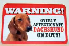 """Warning Overly Affectionate Dachshund On Duty Wall Sign 5"""" x 8"""" Dog Pup Doxie"""