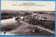 CPA:  Régiment d'infanterie se préparant à defendre un Village  / Guerre 14-18