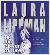 To the Power of Three CD (Tess Monaghan Mysteries) by Laura Lippman
