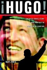 Hugo!: The Hugo Chavez Story from Mud Hut to Perpetual Revolution-ExLibrary