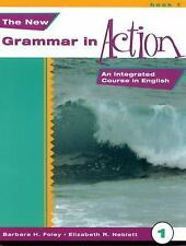 The New Grammar in Action: An Integrated Course in English, Book 1