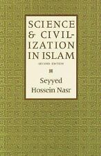 Science and Civilization in Islam by Seyyed Hossein Nasr (2003, Paperback)