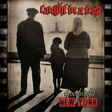 CAUGHT IN A TRAP - GOODNIGHT NEW YORK  CD NEU