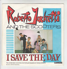 """Roberto JACKETTI & The SCOOTERS Vinyl 45T 7"""" I SAVE THE DAY - CARRERE 13508 RARE"""