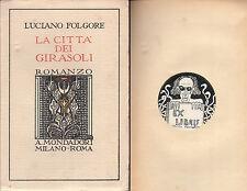 FUTURISMO LUCIANO FOLGORE LA CITTA' DEI GIRASOLI 1^ EDIZIONE 1924 EX LIBRIS